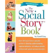 New Social Story Book : Over 150 Social Stories That Teach E..., 9781935274056  