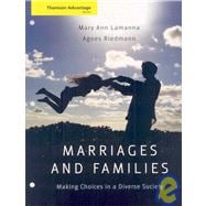 Marriages, Families, and Relationships : Making Choices in a Diverse Society,9780495504061