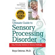 Ultimate Guide to Sensory Processing in Children : Easy, Eve..., 9781935274070  