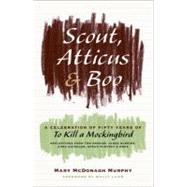 Scout, Atticus, and Boo : A Celebration of Fifty Years of to..., 9780061924071  