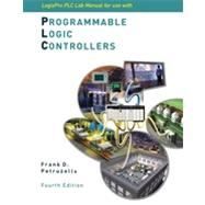 LogixPro PLC Lab Manual for use with Programmable Logic Controllers, 4th Edition,9780077474072