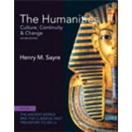 The Humanities Culture, Continuity and Change, Book 1: Prehistory to 200 CE Plus NEW MyArtsLab with eText -- Access Card Package