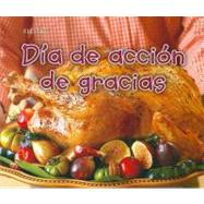 Dia De Accion De Gracias / Thanksgiving Day, 9781432954079  