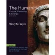 The Humanities Culture, Continuity and Change, Book 2: 200 CE to 1400 Plus NEW MyArtsLab with eText -- Access Card Package