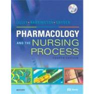 Pharmacology and the Nursing Process,9780323024082