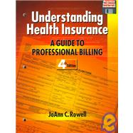Understanding Health Insurance : A Guide to Professional Billing