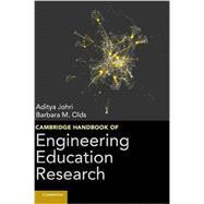Cambridge Handbook of Engineering Education Research,9781107014107