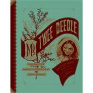Mr. Twee Deedle : Raggedy Ann's Sprightly Cousin - The Forgo..., 9781606994115  
