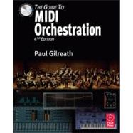 The Guide to MIDI Orchestration 4e, 9780240814131  