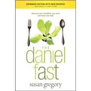 The Daniel Fast: Feed Your Soul, Strengthen Your Spirit, and..., 9781414334134  