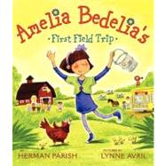 Amelia Bedelia's First Field Trip, 9780061964138  