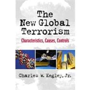 The New Global Terrorism Characteristics, Causes, Controls