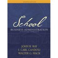School Business Administration : A Planning Approach, 9780205414147