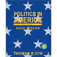 Politics in America : Basic Version,9780130494153