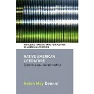 Native American Literature : Towards a Spatialized Reading, 9780415544160  