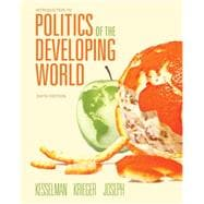 Introduction to Politics of the Developing World : Political Challenges and Changing Agendas,9781111834166