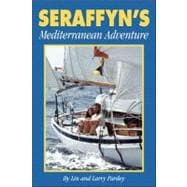 Seraffyn's Mediterranean Adventure, 9781929214167