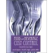 Food and Beverage Cost Control, 4th Edition