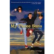 My Three Sons : The Birth of a New Family, 9781440134180  