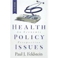 Health Policy Issues: An Economic Persepective,9781567934182