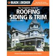 Complete Guide to Roofing Siding and Trim : Protect and Beau..., 9781589234185  