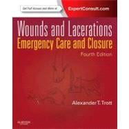 Wounds and Lacerations : Emergency Care and Closure (Expert ..., 9780323074186