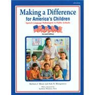 Making a Difference for America's Children: Speech-Language Pathologists in Public Schools  Second Edition,9781416404187