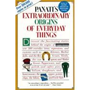 Panati's Extraordinary Origins of Everyday Things, 9780060964191