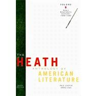 Heath Anthology of American Literature Vol. B : Early Nineteenth Century, 1800-1865