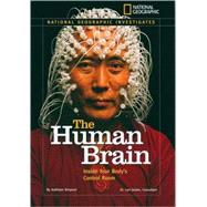 National Geographic Investigates: The Human Brain,9781426304200