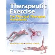 Therapeutic Exercise for Physical Therapy Assistants; Techniques for Intervention,9781608314201