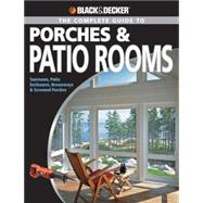 Porches and Patio Rooms : Sunrooms, Patio Enclosures, Breezeways and Screened Porches,9781589234208