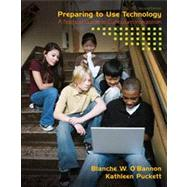 Preparing to Use Technology A Practical Guide to Curriculum Integration,9780135084212