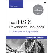 The Core iOS 6 Developer's Cookbook,9780321884213