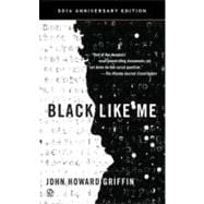 Black Like Me (50th Anniversary Edition),9780451234216