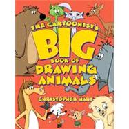 The Cartoonist's Big Book of Drawing Animals, 9780823014217