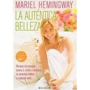 La autentica belleza / Mariel Hemingway's Healthy Living fro..., 9788466644242  