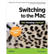 Switching to the Mac : The Missing Manual, Snow Leopard Edit..., 9780596804251  