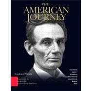American Journey : A History of the United States Combined Volume