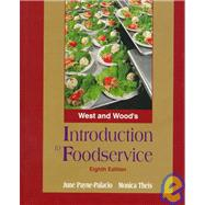 Wests & Woods Intro to Foodservice (8th Ed),9780134954257