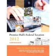 Prentice Hall's Federal Taxation 2012 Comprehensive, 9780132754262