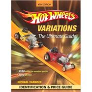 Hot Wheels Variations : The Ultimate Guide,9781440204265