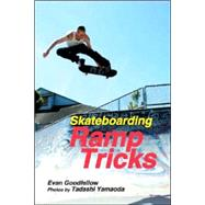 Skateboarding : Ramp Tricks, 9781884654268