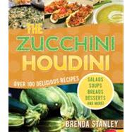 The Zucchini Houdini, 9781599554273  