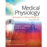 Medical Physiology : Principles for Clinical Medicine, 9781609134273