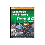Automible Test: Automotive Suspension and Steering (A4),9780766834279