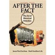 After the Fact: The Art of Historical Detection Volume 2,9780072294286