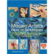The Mosaic Artist's Bible of Techniques; The Go-To Source fo..., 9781570764288  