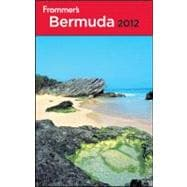 Frommer's<sup>&#174;</sup> Bermuda 2012, 9781118004289  