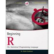 Beginning R : The Statistical Programming Language, 9781118164303